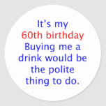 60 me compran una bebida pegatina redonda