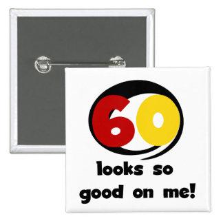60 miradas tan buenas en mí camisetas y regalos pin cuadrado