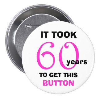 60 o Botón de los regalos de la mordaza del cumple Pins