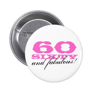 ¡60.o botón del cumpleaños para las mujeres el   pin redondo de 2 pulgadas