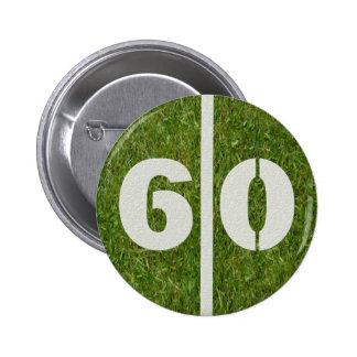 60.o Botón del fútbol de la yarda del cumpleaños Pin Redondo De 2 Pulgadas