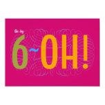¡60.o cumpleaños - el 6-OH grande! Invitacion Personalizada