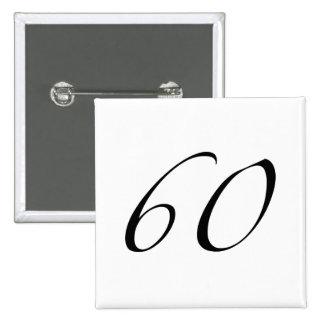 60.o Cumpleaños Pin Cuadrado