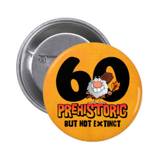 60 o cumpleaños prehistórico pin