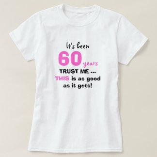 60.o Los regalos de cumpleaños me confían en para Playera
