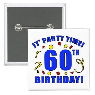 60.o Tiempo de la fiesta de cumpleaños Pin Cuadrada 5 Cm