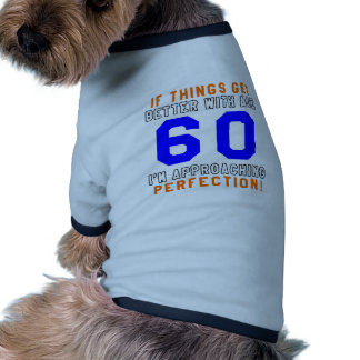 60 Perfection Birthday Designs Dog Clothes