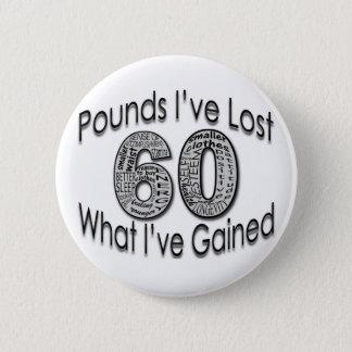 60 Pounds Lost Button
