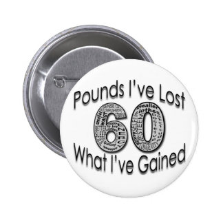 60 Pounds Lost Button