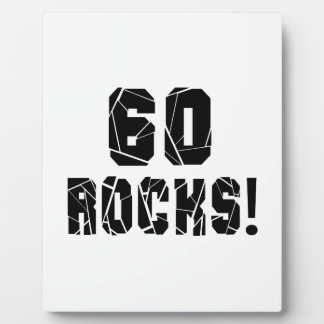 60 Rocks Birthday Designs Plaque