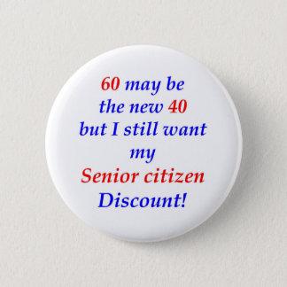 60 Senior Citizen Pinback Button
