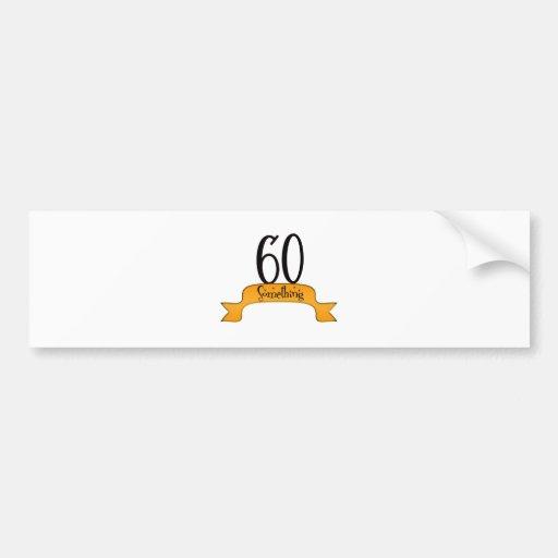 60 Something Car Bumper Sticker