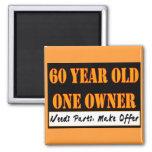 60 Year Old, One Owner - Needs Parts, Make Offer Fridge Magnets