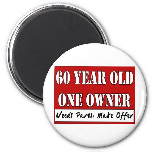 60 Year Old, One Owner - Needs Parts, Make Offer Fridge Magnet