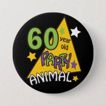 60 Year Old Party Animal - 60th Birthday Pinback Button