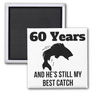 60 Years Best Catch 2 Inch Square Magnet