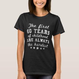 60 Years Of Childhood 60th Birthday T-Shirt