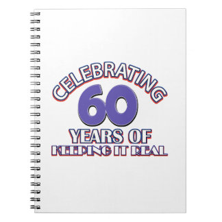 60 years of keeping it real spiral notebooks