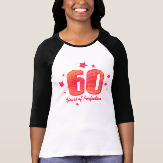 60 Years of Perfection Tshirts