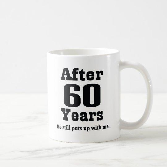 60th Anniversary (Funny) Coffee Mug