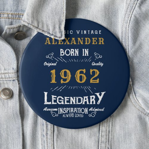 60th Birthday 1962 Add Name Blue Gold Legendary Button