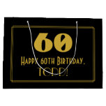 "[ Thumbnail: 60th Birthday — Art Deco Inspired Look ""60"" & Name Gift Bag ]"