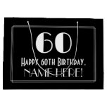 "[ Thumbnail: 60th Birthday: Art Deco Inspired Style ""60"", Name Gift Bag ]"