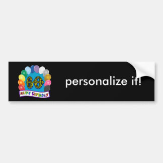 60th Birthday Balloons Happy Birthday Bumper Car Bumper Sticker