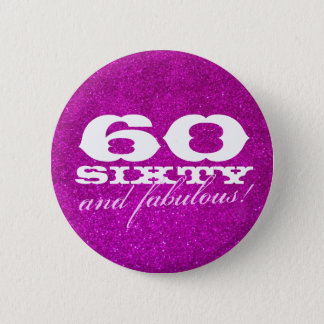 60th birthday button for women | Faux pink glitter