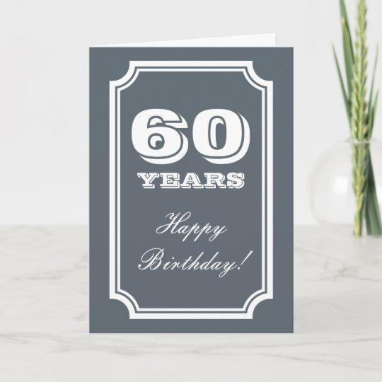 60th Birthday Card For 60 Years Old Man