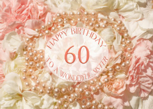 60th Birthday Card For Sister Pearls And Petals
