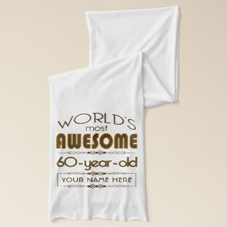 60th Birthday Celebration World Best Fabulous Scarf