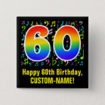 [ Thumbnail: 60th Birthday: Colorful Music Symbols, Rainbow 60 Button ]