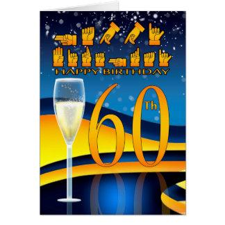 60th Birthday Deaf Language Happy Birthday Greetin Card
