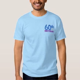 60th Birthday Embroidered T-Shirt