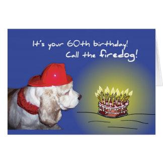 60th Birthday Firedog, Humorous Dog Greeting Card