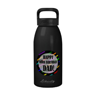 60th Birthday For Dad Reusable Water Bottle