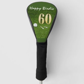 60th Birthday for golfer with golf happy birdie Golf Head Cover