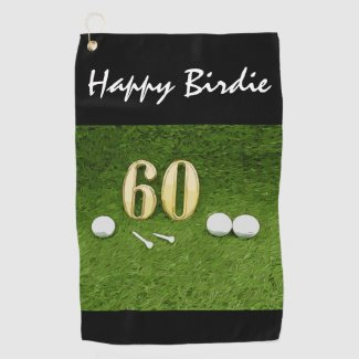 60th Birthday for golfer with golf happy birdie Golf Towel
