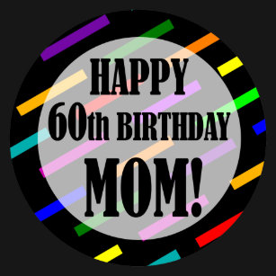 60th Birthday For Mom T Shirt