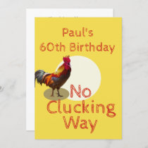 60th Birthday Fun  Chicken  Invitation