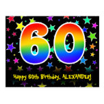 [ Thumbnail: 60th Birthday: Fun Stars Pattern, Rainbow 60, Name Postcard ]