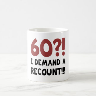 60th Birthday Gag Gift Coffee Mug
