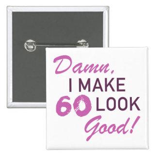 60th Birthday Humor Button
