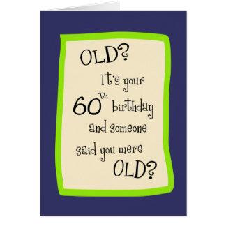 60th Birthday Humor Card