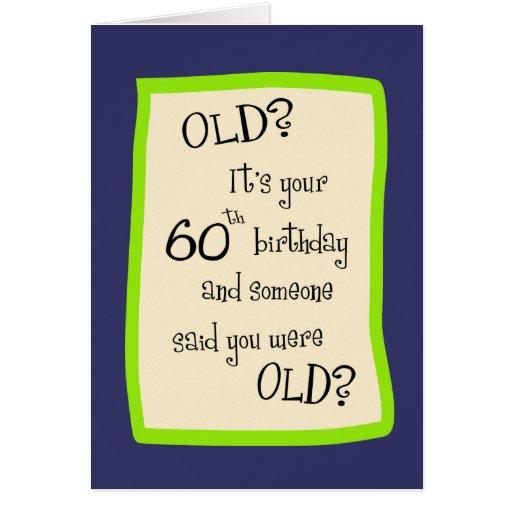 60th Birthday Humor Greeting Card