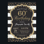"""60th Birthday Invitation. Black and Gold Glitter Invitation<br><div class=""""desc"""">60th Birthday Invitation for women or man. Black and Gold Birthday Party Invite. Gold Glitter Confetti. Black and White Stripes. Printable Digital. For further customization,  please click the &quot;Customize it&quot; button and use our design tool to modify this template.</div>"""