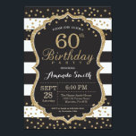 """60th Birthday Invitation. Black and Gold Glitter Invitation<br><div class=""""desc"""">60th Birthday Invitation for women or man. Black and Gold Birthday Party Invite. Gold Glitter Confetti. Black and White Stripes. Printable Digital. For further customization,  please click the """"Customize it"""" button and use our design tool to modify this template.</div>"""