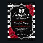 "60th Birthday Invitation Black White Stripes Roses<br><div class=""desc"">60th Birthday Invitation Elegant black white red design with faux glitter. Black and white stripes with red roses. Perfect for an elegant birthday party.</div>"