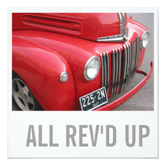 "60th Birthday Invitations Truck Lover All Rev'd Up 5.25"" Square Invitation Card"